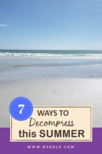 The summer is in full swing, and as a Florida girl I plan to decompress and recharge.. I have come to appreciate my summers more and more each year now that I have them off and can spend some much-needed quality time with my kiddos. #summer #recharge #decompress #schoolslp #teacher #summervacation #homeschooling #mom #slpmom